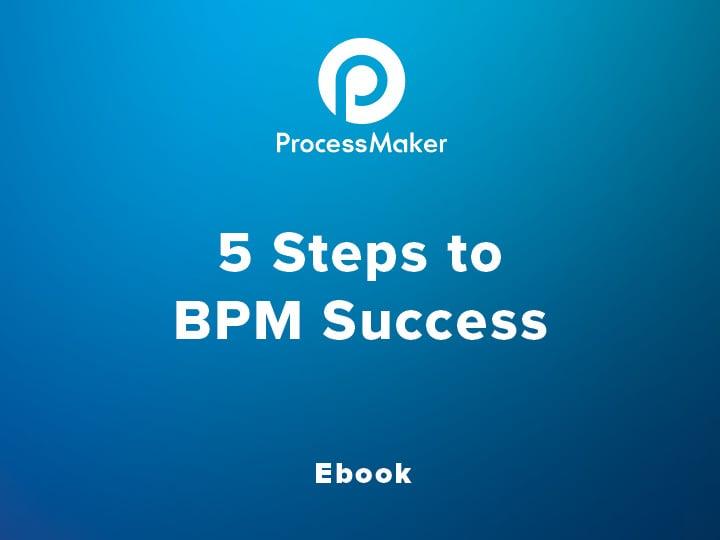 5 Steps to BPM Success