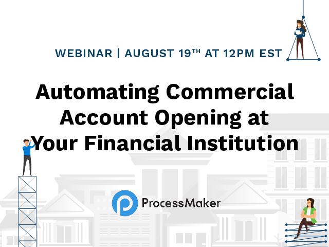 Automating Commercial Account Opening at Your Financial Institution